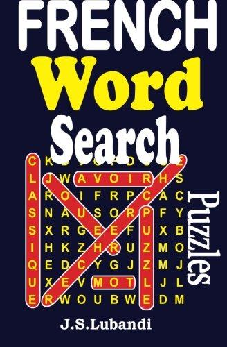 French Word Search Puzzles: Volume 1 par J S Lubandi