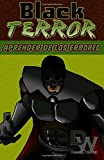 Black Terror: Aprender de los Errores