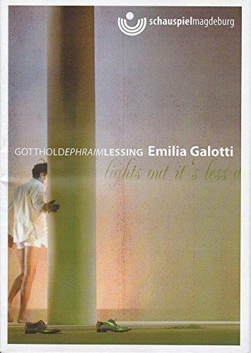Programmheft Emilia Galotti von Gotthold Ephraim Lessing. Premiere 7. Dezember 2007 Spielzeit 07 / 08
