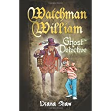Watchman William: Ghost Detective