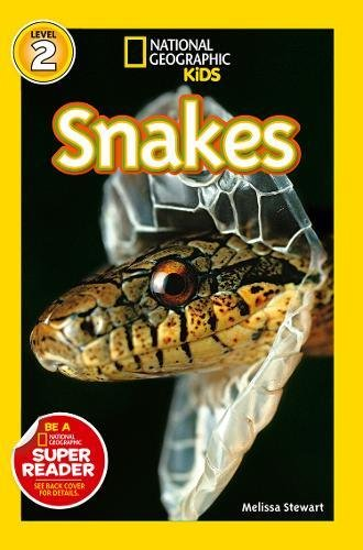 National Geographic Kids Readers: Snakes (National Geographic Kids Readers: Level 2)