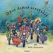 Once damas atrevidas (libros para soñar)