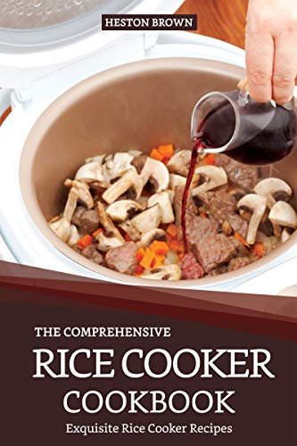 The Comprehensive Rice Cooker Co...