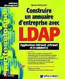 Construire un annuaire d'entreprise avec LDAP...