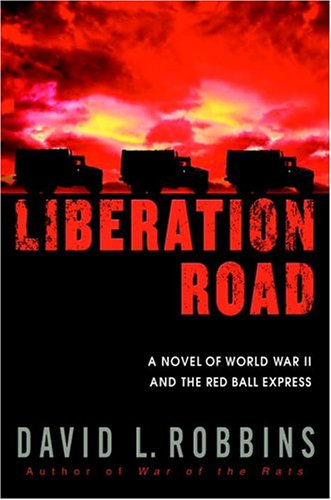 liberation-road-a-novel-of-world-war-ii-and-the-red-ball-express