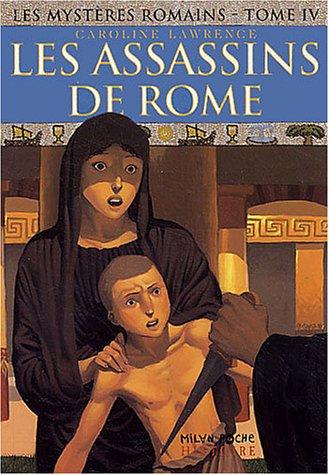 Les mystères romains, Tome 4 : Les assassins de Rome