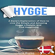 Hygge: The Complete Book of Hygge