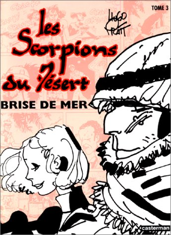 Les Scorpions du désert, tome 3 : Brise de mer