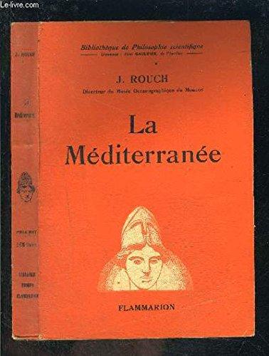 La mediterranee par Rouch J.