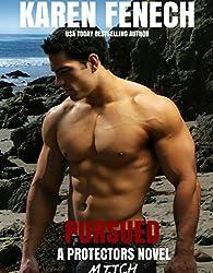 PURSUED: The Protectors Series - Book Three (Romantic Suspense) (English Edition)