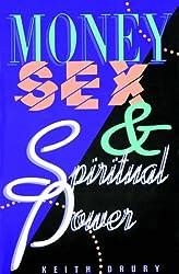 Money, Sex & Spiritual Power