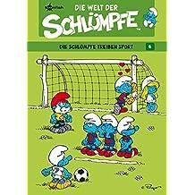 Die Welt der Schlümpfe Bd. 6 – Die Schlümpfe treiben Sport (German Edition)