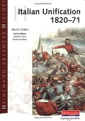 Italian Unification 1820-71 (Heinemann Advanced History)