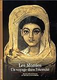 Les momies : Un voyage dans l'éternité