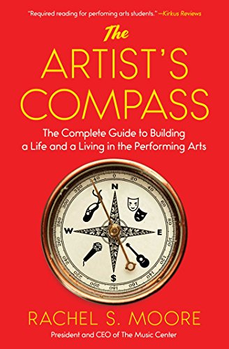 the-artists-compass-the-complete-guide-to-building-a-life-and-a-living-in-the-performing-arts