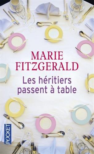 Les héritiers passent à table par Marie FITZGERALD