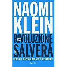 Una rivoluzione ci salverà. Perché il capitalismo non è sostenibile