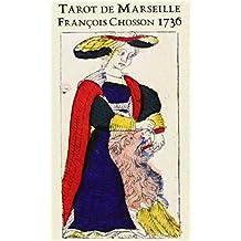 Tarot De Marseille: Francois Chosson 1736