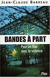 Bandes à part : Pour en finir avec la violence