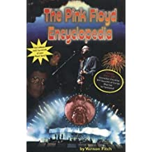 The Pink Floyd Encyclopedia by Vernon Fitch (2005-04-01)