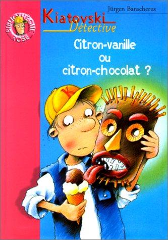 Kiatovski, détective. : Citron-vanille ou citron-chocolat ?