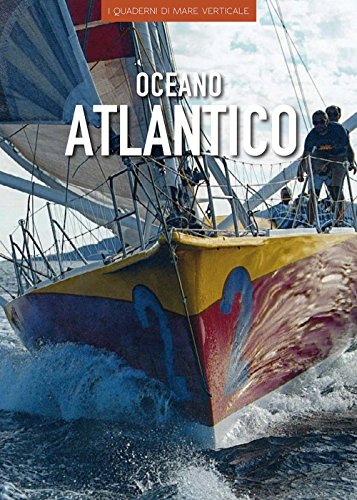 Oceano Atlantico. Ediz. illustrata (I quaderni di mare verticale) por Cecilia Carreri