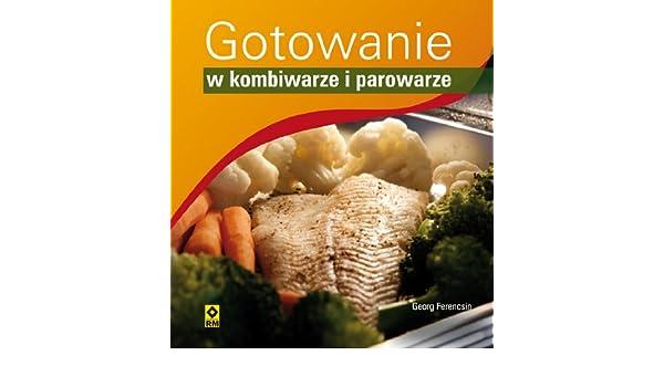 Gotowanie W Parowarze