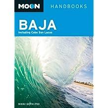 Moon Baja: Including Cabo San Lucas (Moon Handbooks)