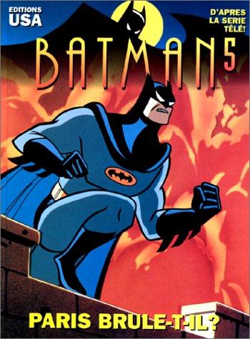 Batman, tome 5 : Paris brûle-t-il ?