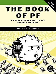 The Book of PF: A No-Nonsense Guide to the OpenBSD Firewall by Peter N. M. Hansteen (2014-10-18)