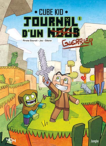 Le journal d'un noob : Tome 1