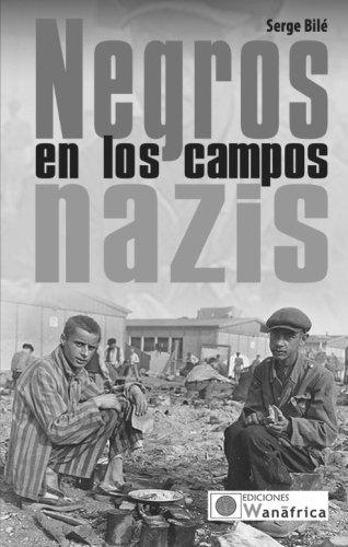 Negros en los campos nazis por Various Authors Various Authors