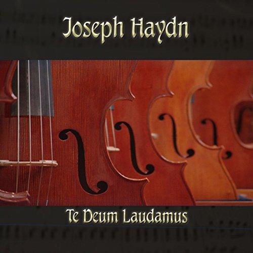 Joseph Haydn: Te Deum Laudamus