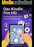 Das Kindle Fire HD: Einschränkungen schnell und einfach beseitigen