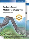 Carbon-Based Metal-Free Catalysts: Design and Applications