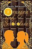 Orangen und Schokolade von Amalia Zeichnerin