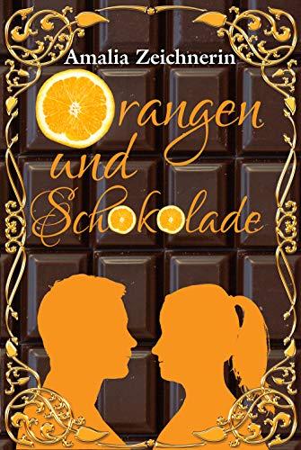 Buchseite und Rezensionen zu 'Orangen und Schokolade' von Amalia Zeichnerin