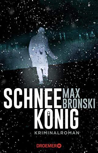 Bronski, Max: Schneekönig