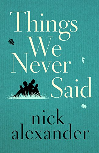 Things We Never Said (English Edition)