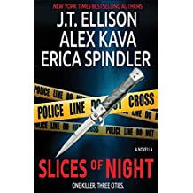 Slices of Night: A Novella in Three Parts