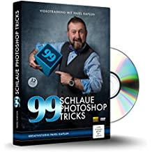 99 schlaue Photoshop Tricks
