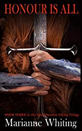 Honour is All (The Shieldmaiden Trilogy Book 3)