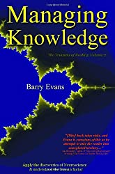 The Trousers of Reality: Managing Knowledge v. 2: Apply the Discoveries of Neuroscience & Understand the Human Factor