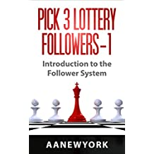 Pick 3 Lottery Followers-1: Introduction to the Follower System (English Edition)