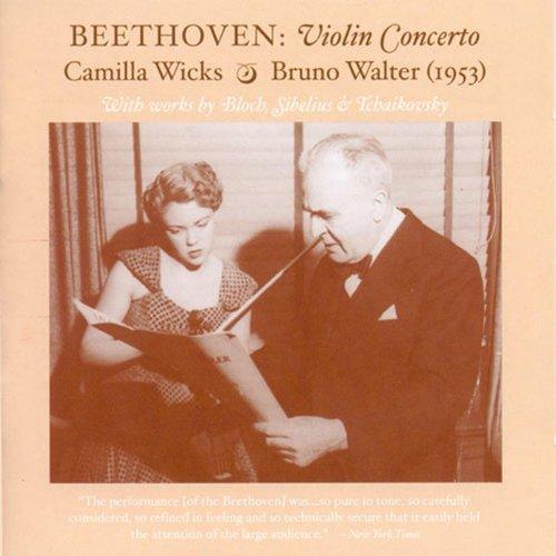 Violin Recital: Wicks, Camilla - Beethoven, L. Van / Bloch, E. / Sibelius, J. / Tchaikovsky, P.I. (The Art of Camilla Wicks) (1950, 1953) (Van Wick)