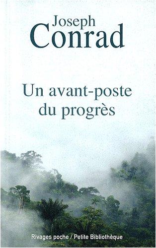 Un avant-poste du progrès par Joseph Conrad