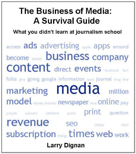 The Business of Media: A Survival Guide (Kindle Single) (English Edition) (Wall Street Journal Online)