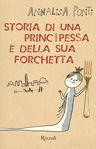 Storia di una principessa e della sua forchetta