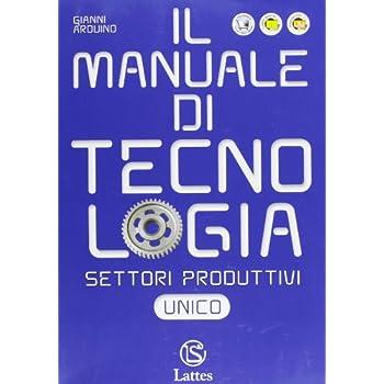 Settori Produttivi. Volume Unico. Con Espansione Online. Per La Scuola Media
