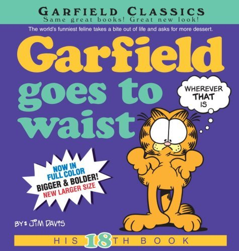 Garfield Goes to Waist: His 18th Book by Jim Davis (April 28,2009)